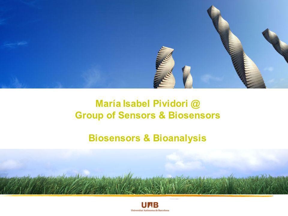 María Isabel Pividori @ Group of Sensors & Biosensors