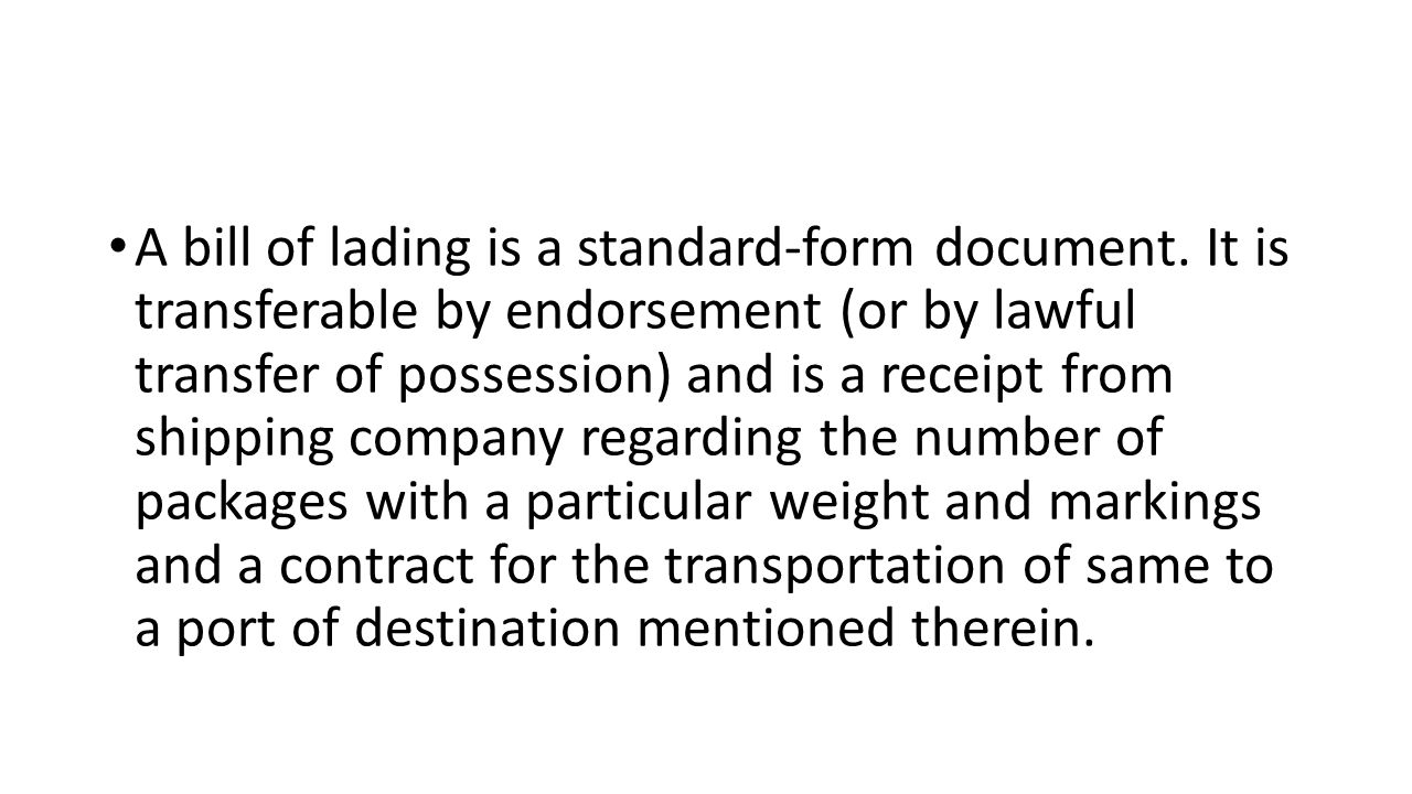 A Bill Of Lading Is A Standard Form Document