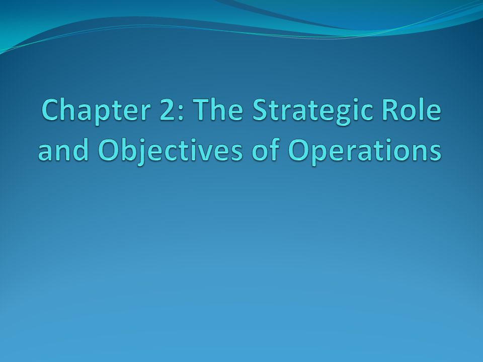 the strategic role of operations categorization This article examines the key role of strategy in the operational excellence  the  seven categories that make up the baldrige criteria are.