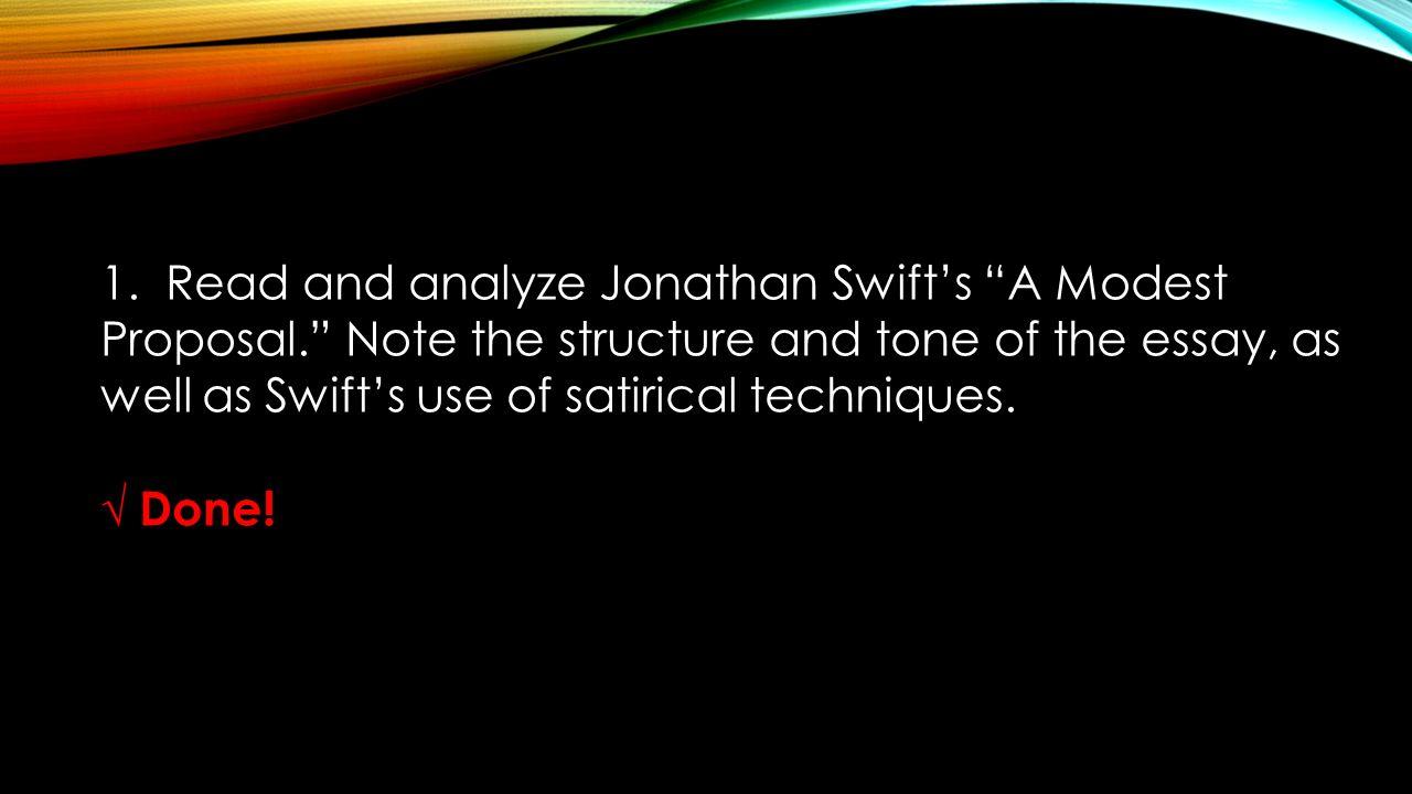 jonathan swift a modest proposal analysis essay Rhetorical analysis of a modest proposal by jonathan swift literature and language essay.