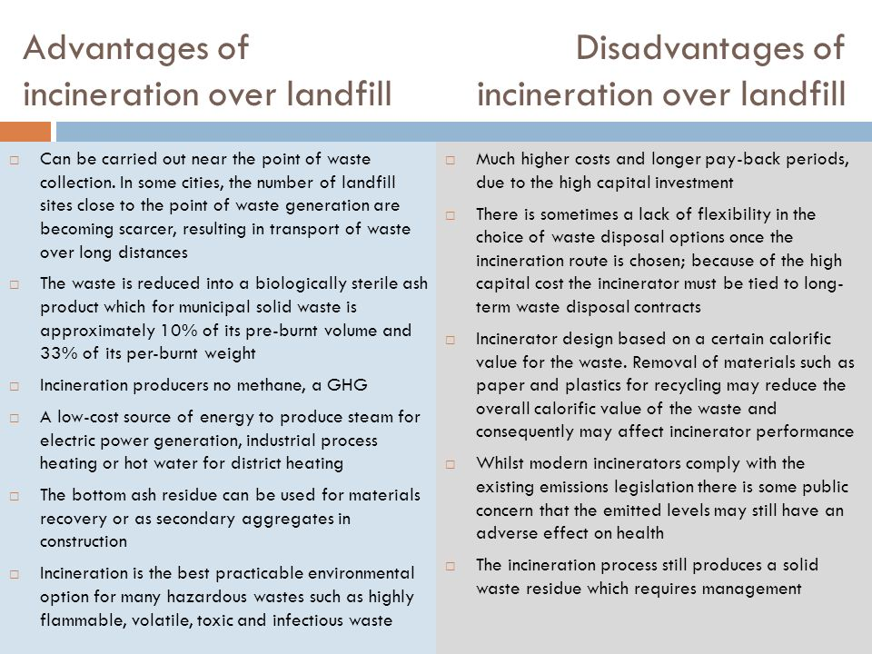 the positives and negatives of incineration environmental sciences essay To reduce plastic waste and negative effects, recycling programs have  the  study received funding from the national institute of environmental health  sciences,  and very little is recovered when plastic waste is incinerated.