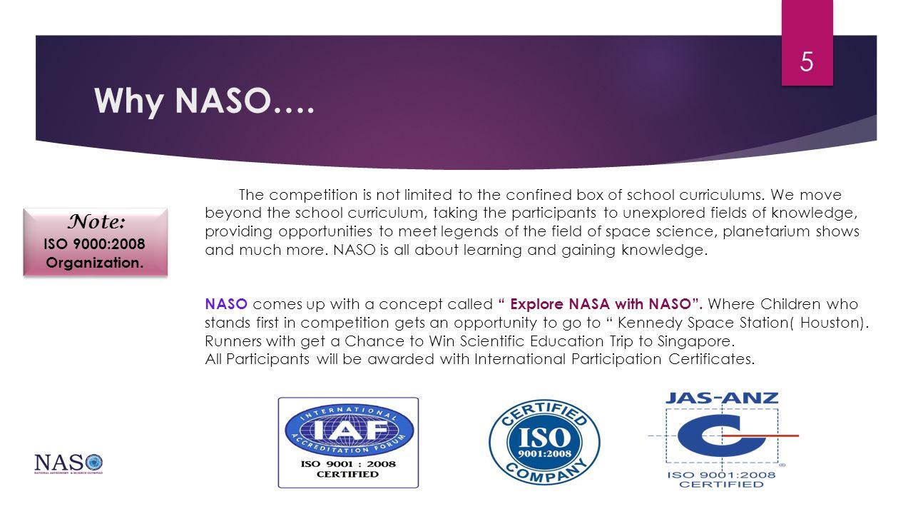 Why NASO….