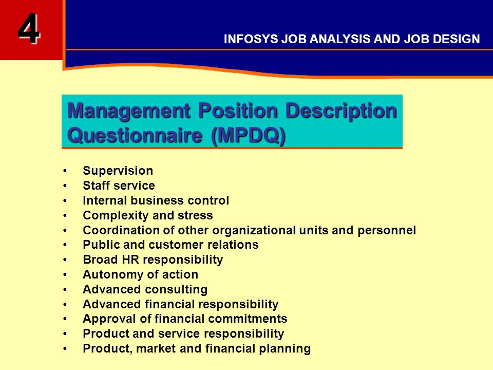 definition of management position description questionnaire As noted below, a key feature of our job description is the distinction between  and  managers: a standard purpose might be to ensure the success of the x   or, the purpose might be defined in terms of ensuring execution of the  in the  questionnaire but you should look through the job description and.