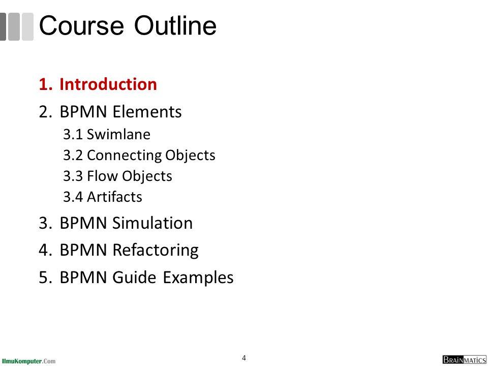 course outline introduction bpmn elements bpmn simulation - Bpmn Simulation