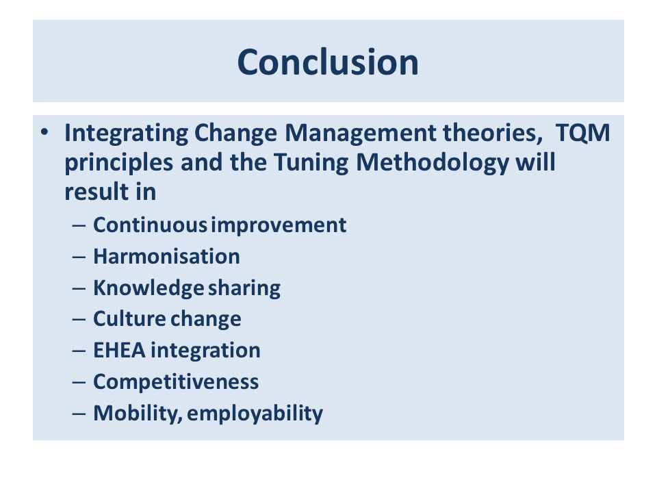 managing change in quality processes and practices ppt 29 conclusion integrating