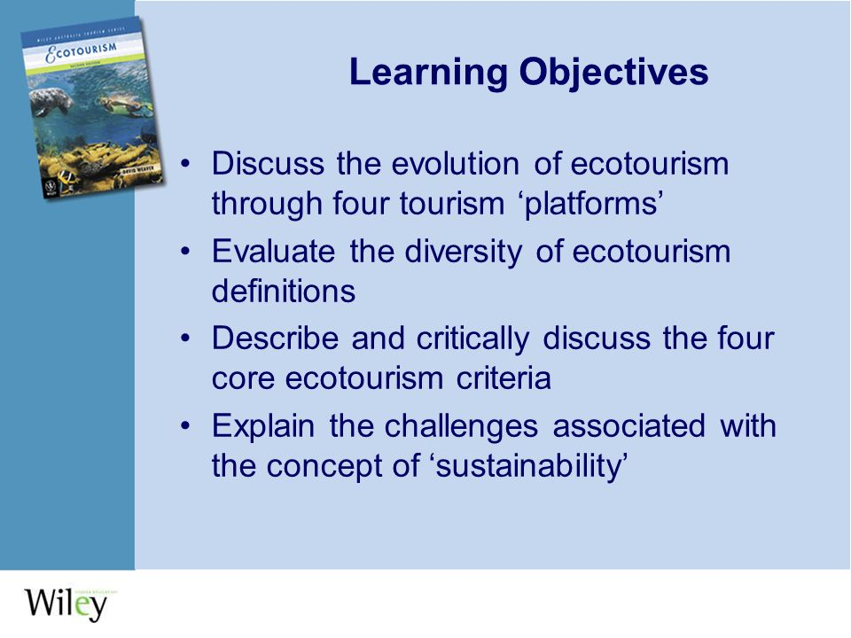 discuss the contention that sustainable tourism Principles and practice of sustainable tourism planning 79 e) education, preparation, information educating the tourist through a superior awareness and consideration of the impact generated.