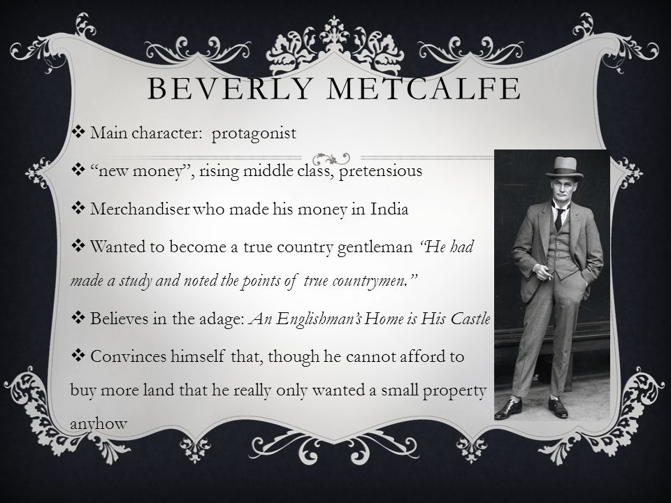 Beverly Metcalfe Main character: protagonist