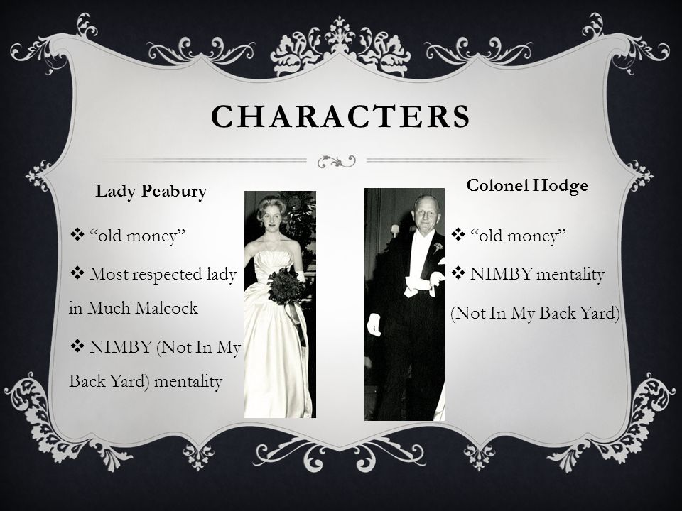 characters Colonel Hodge Lady Peabury old money