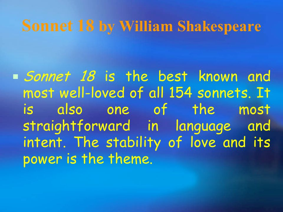 a plot summary of william shakespeares sonnet 18 A summary of a shakespeare sonnet sonnet 19 has a hard act to follow in the sequence of 154 poems that comprise shakespeare's sonnets, as it is usually organisedwhat follows is a brief summary and analysis of shakespeare's sonnet 19 in terms of the poem's language, meaning, and themes.