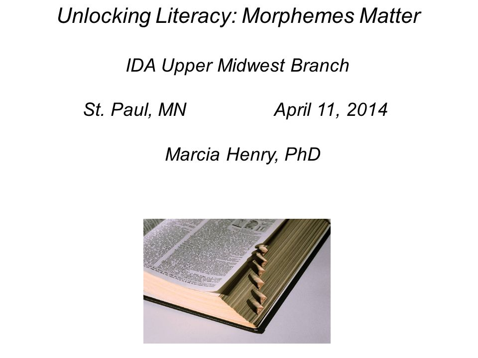 Unlocking Literacy: Morphemes Matter