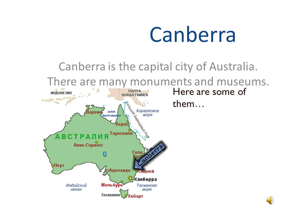 Canberra Canberra is the capital city of Australia.