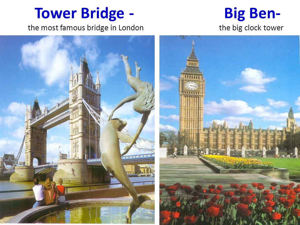 Tower Bridge - Big Ben- the most famous bridge in London the big clock tower