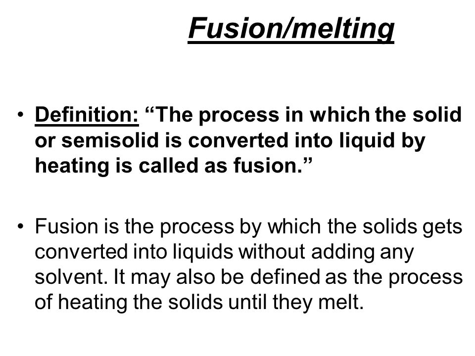 Amazing 75 Fusion/melting Definition: ...