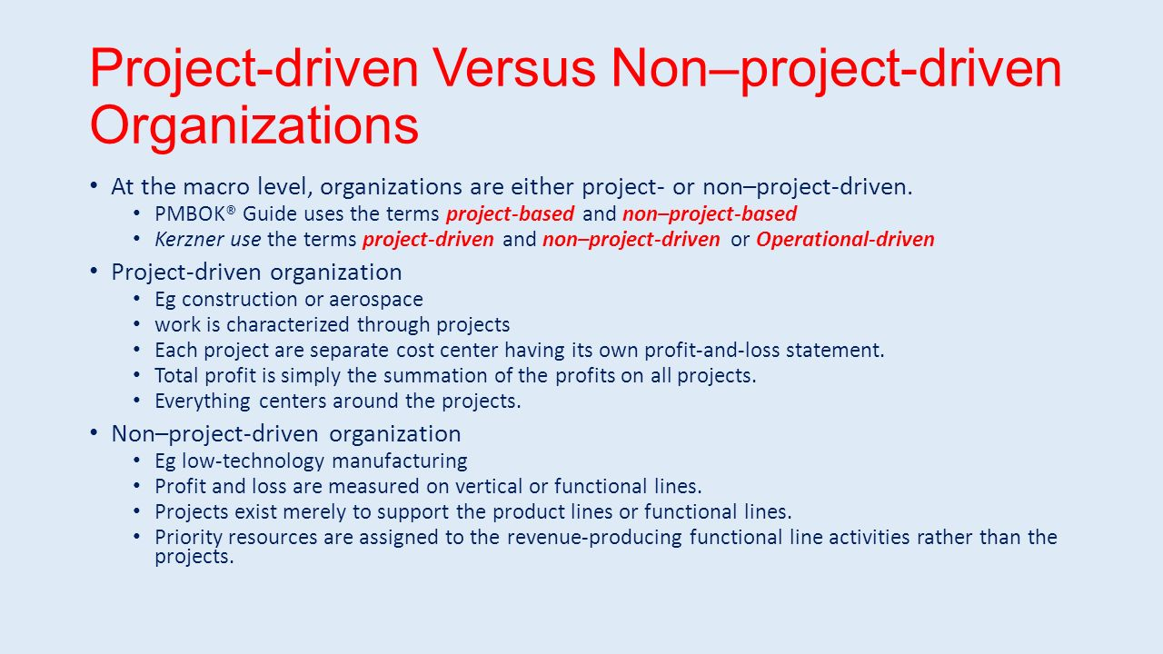 project based organizations vs non project Non project based organizations are set up that will have an owner or manager from cpmgt 301 at university of phoenix.