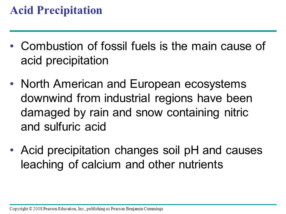 Acid Precipitation Combustion of fossil fuels is the main cause of acid precipitation.