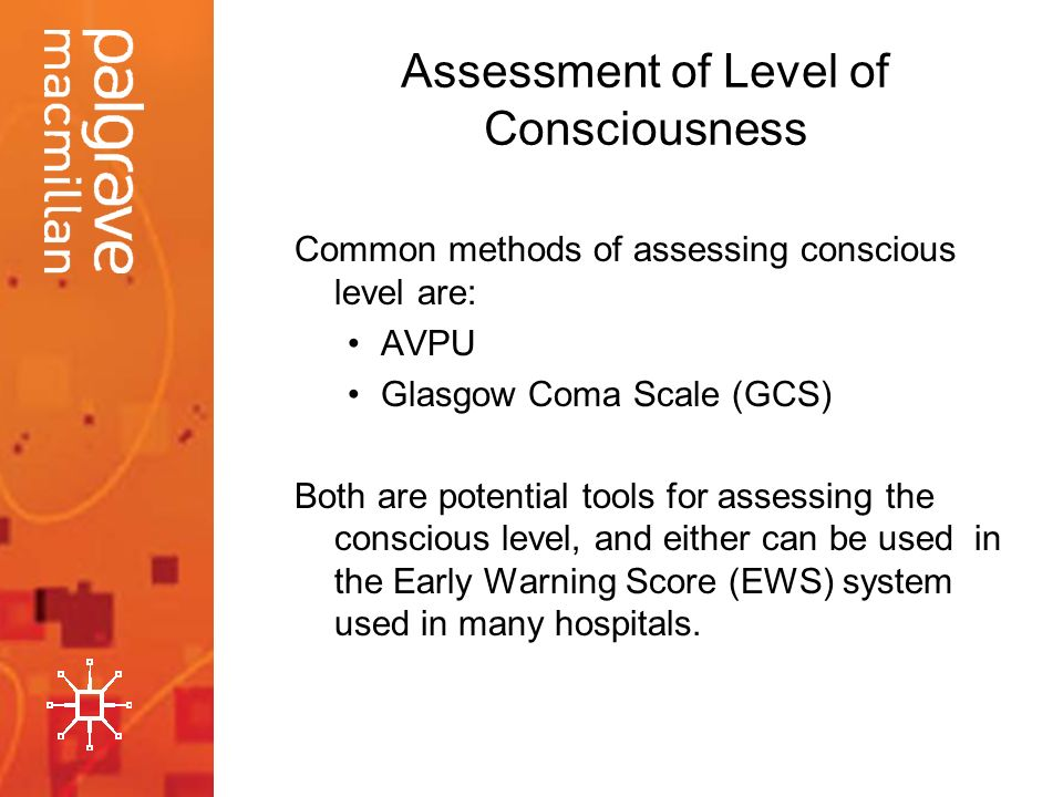the assesment of the level of This article, the first in a four-part series on neurological assessment, describes assessment of level of consciousness.