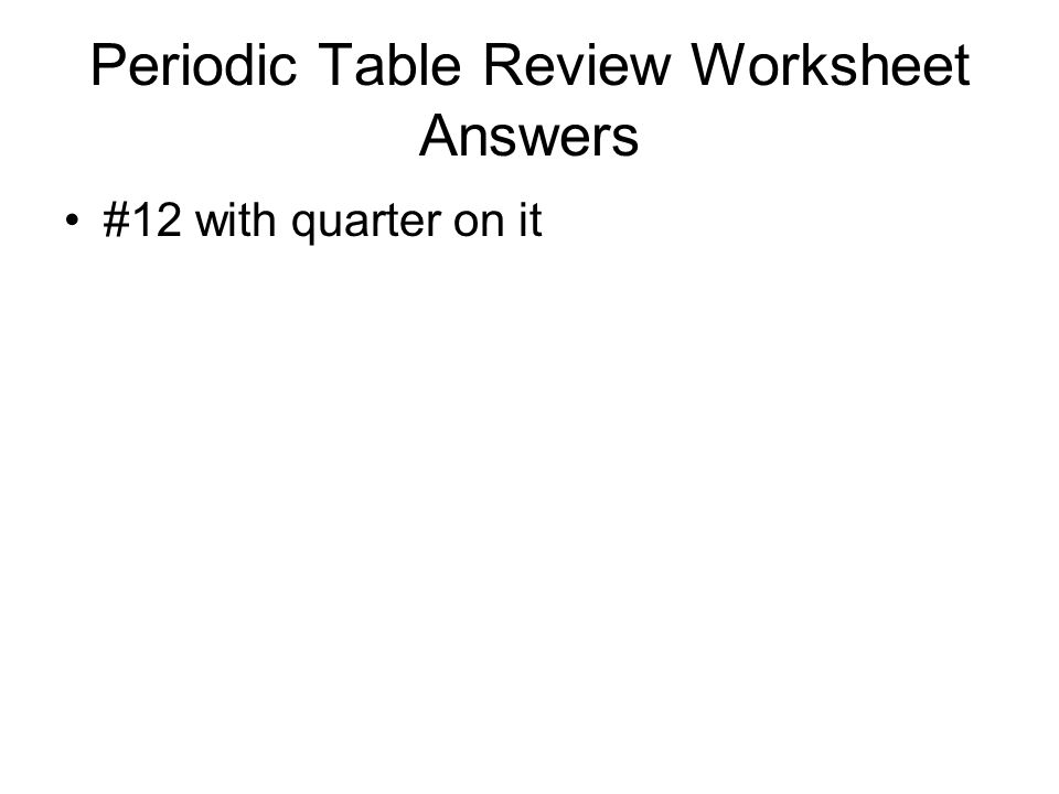 Periodic Table Review Worksheet Answers