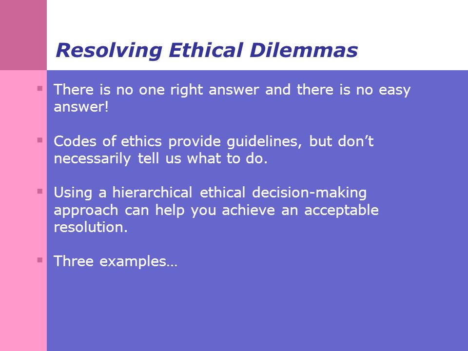 three approaches to making ethical decisions