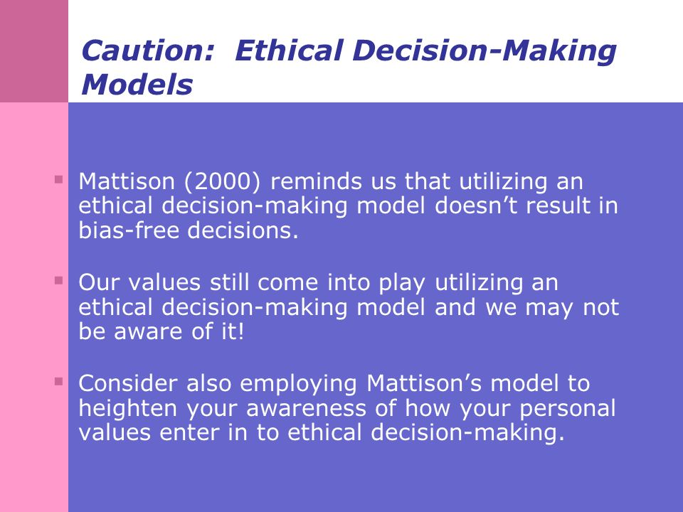 bersoff s decision making model Reading list: ethical, legal, and professional issues in psychology  culturally relevant ethical decision-making in  a systematic model for decision making.