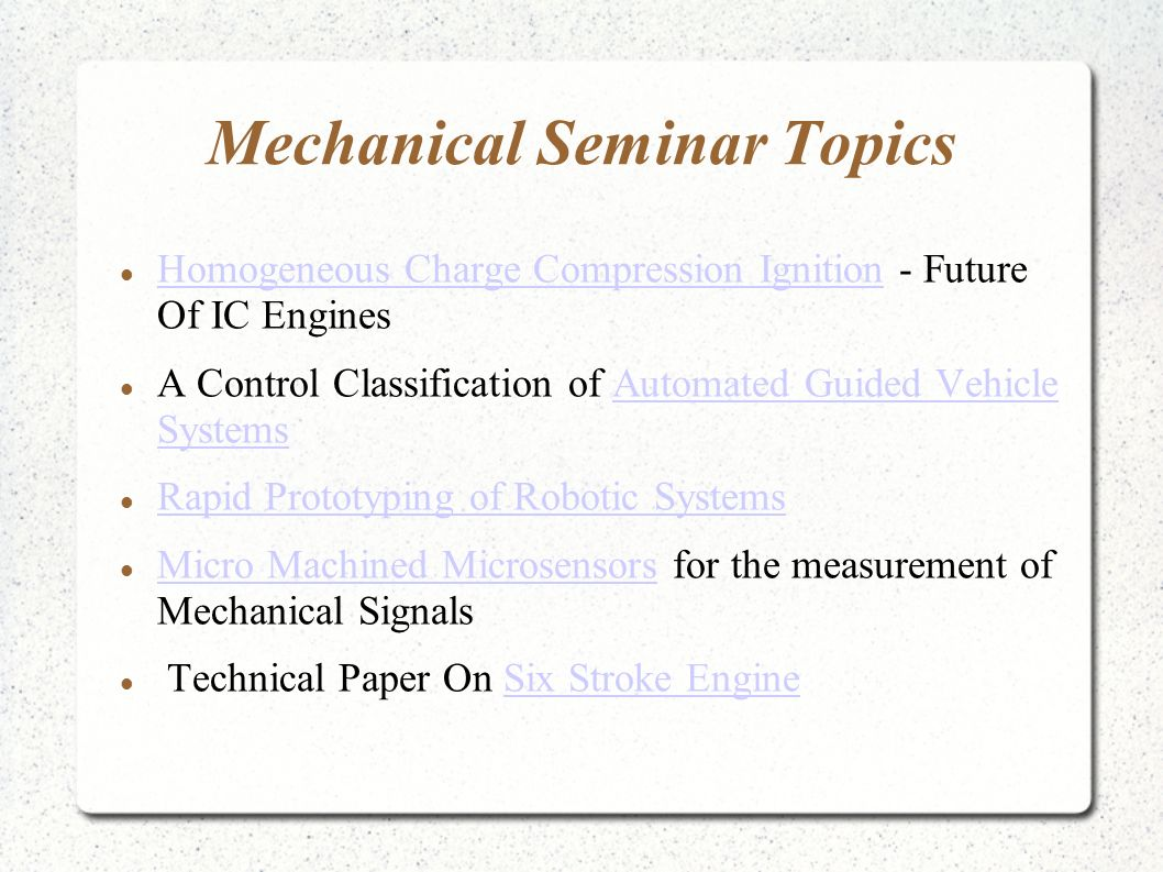 seminar topics Below are the list top engineering general seminar topics,latest seminar topics for freshers free download foe ece eee civil mechanical chemical.