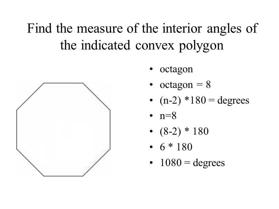 Angles When the sides of a polygon are extended other angles are