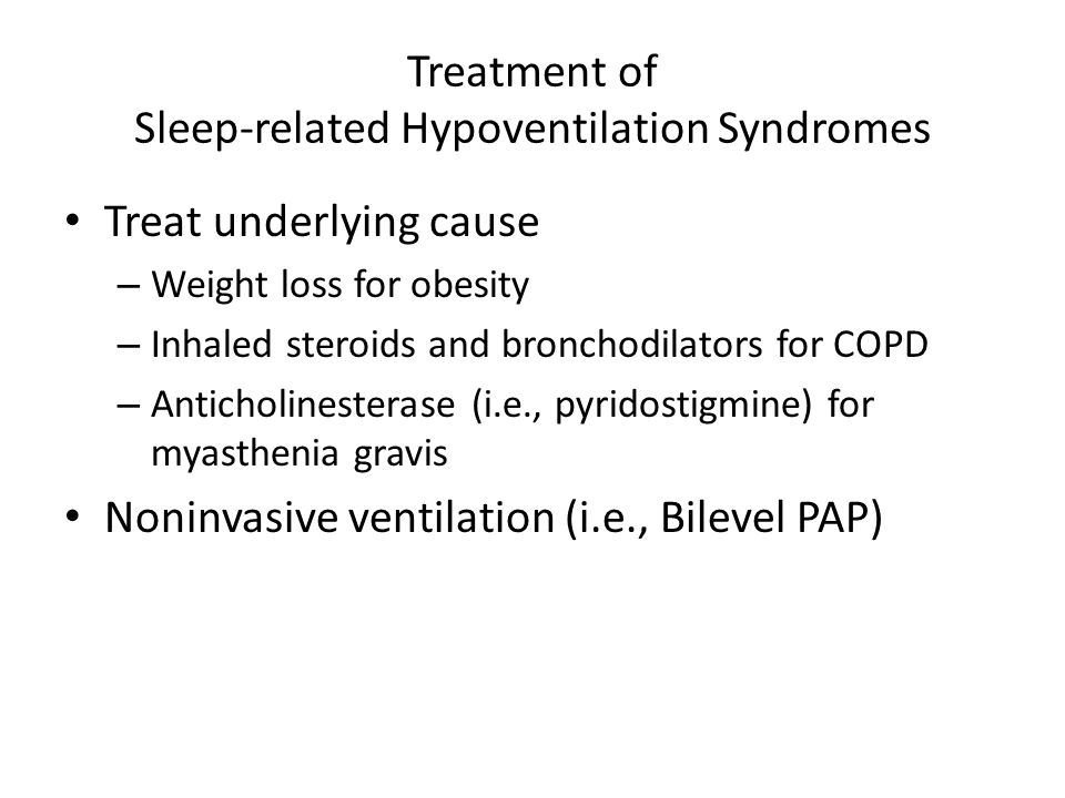 Treatment of Sleep-related Hypoventilation Syndromes