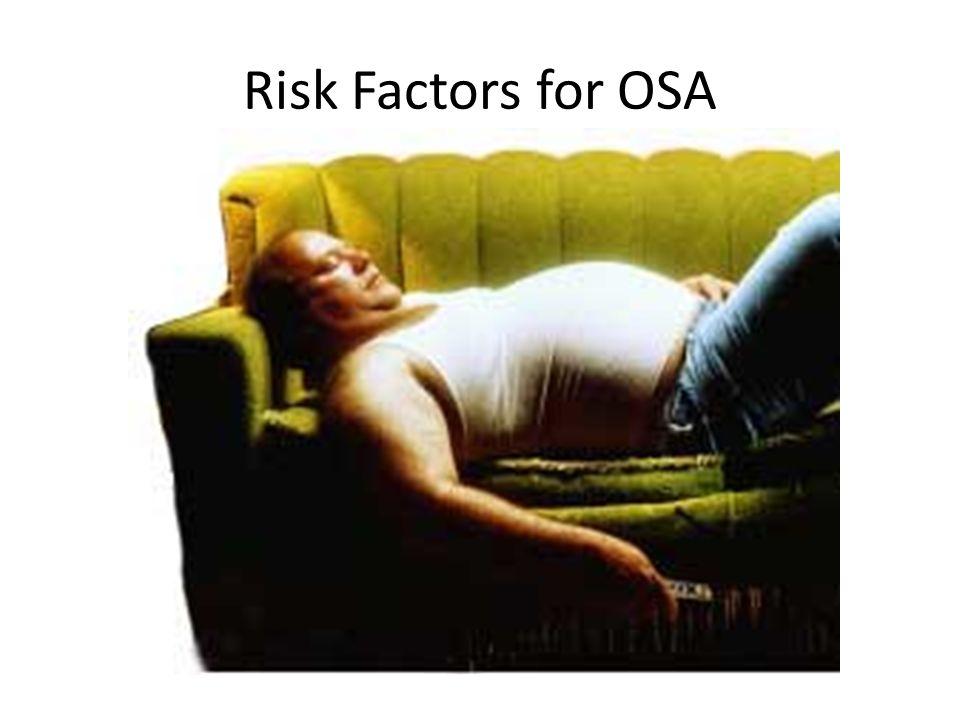 Risk Factors for OSA