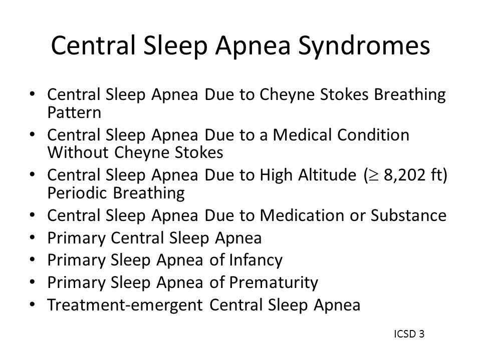 Central Sleep Apnea Syndromes