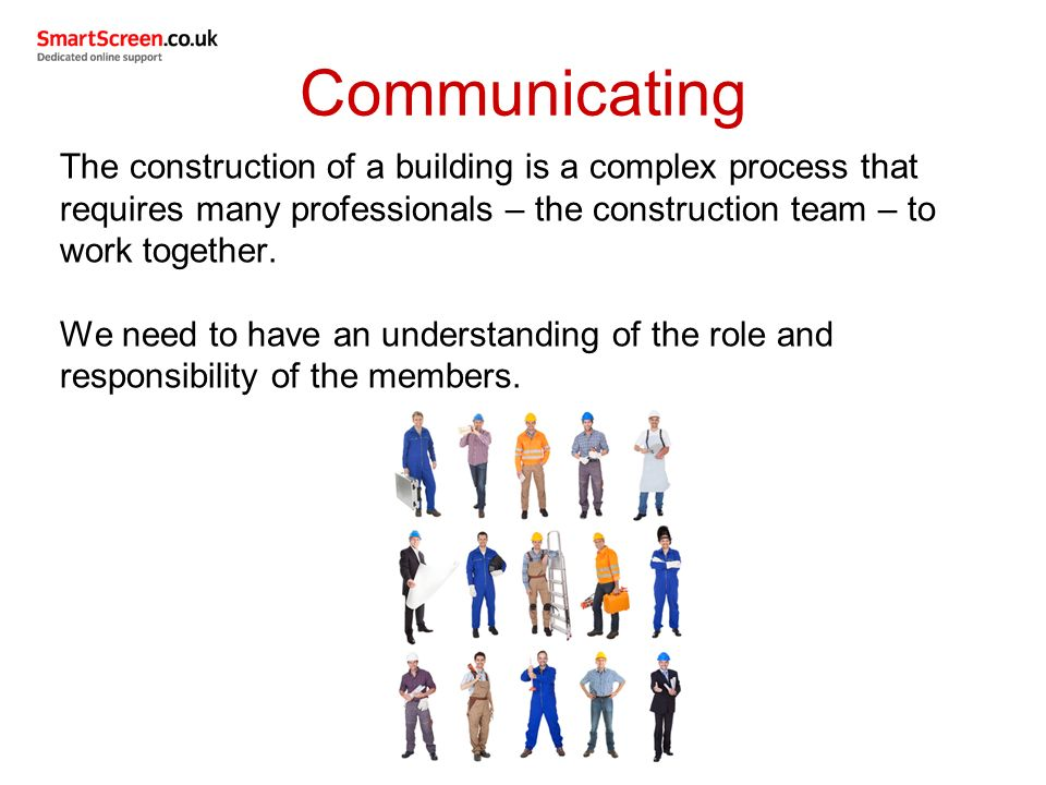 responsibilities of the construction team To consider a team leader on the construction site is to take the responsibility not  only about the good work which done by workers but to take.