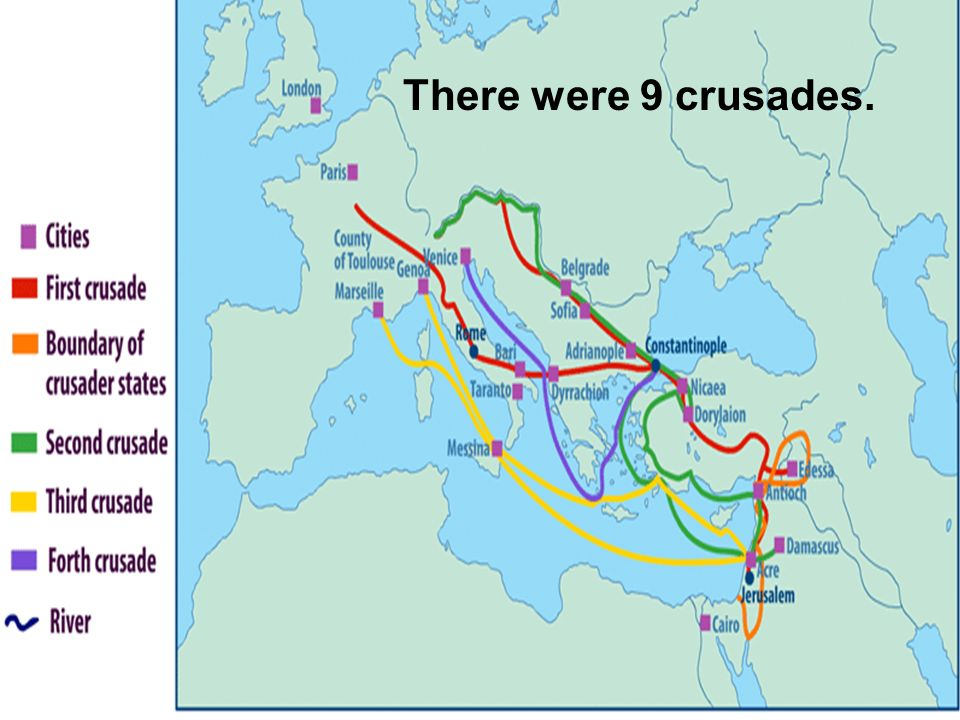 There were 9 crusades.
