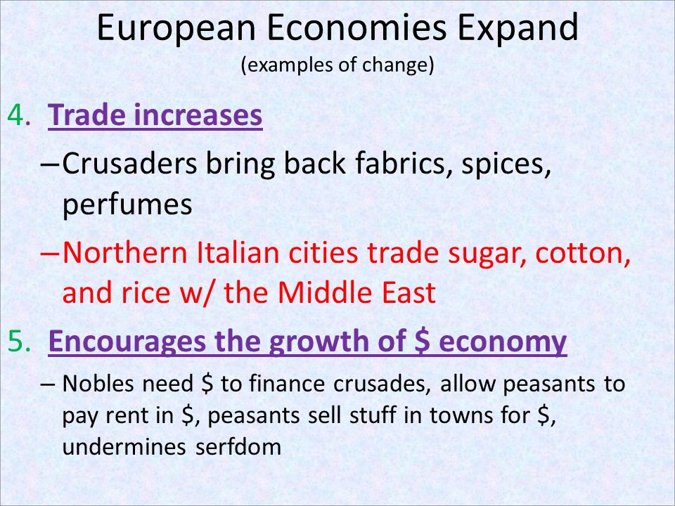 European Economies Expand (examples of change)