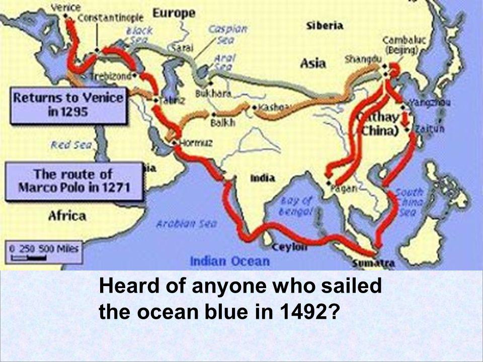 Heard of anyone who sailed
