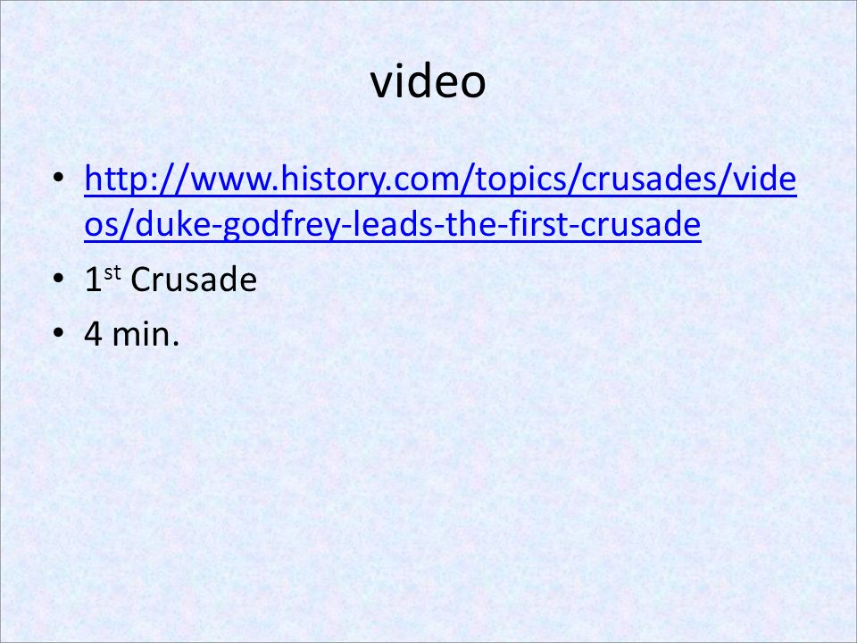 video   1st Crusade.