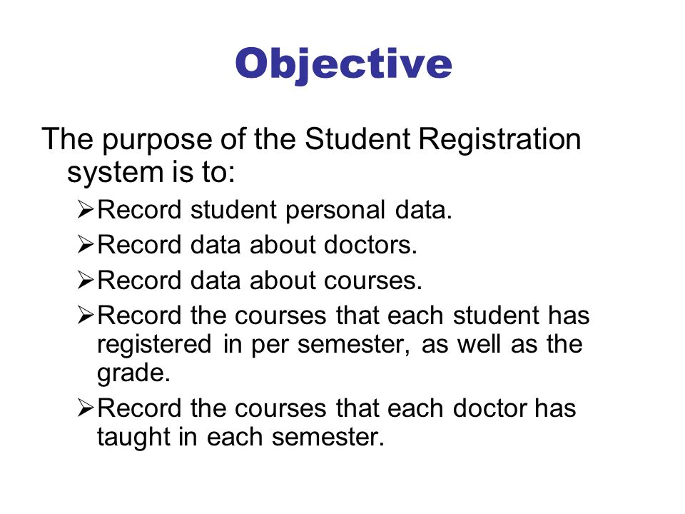 objectives of online enrollment system The objective and purpose of this online enrollment system is to provide real-time registration that aims to solve the school's lack of flexibility, manpower and time-consuming system the system contains stores information such as class schedules, pre-requisites, subject and other data needed in the system.