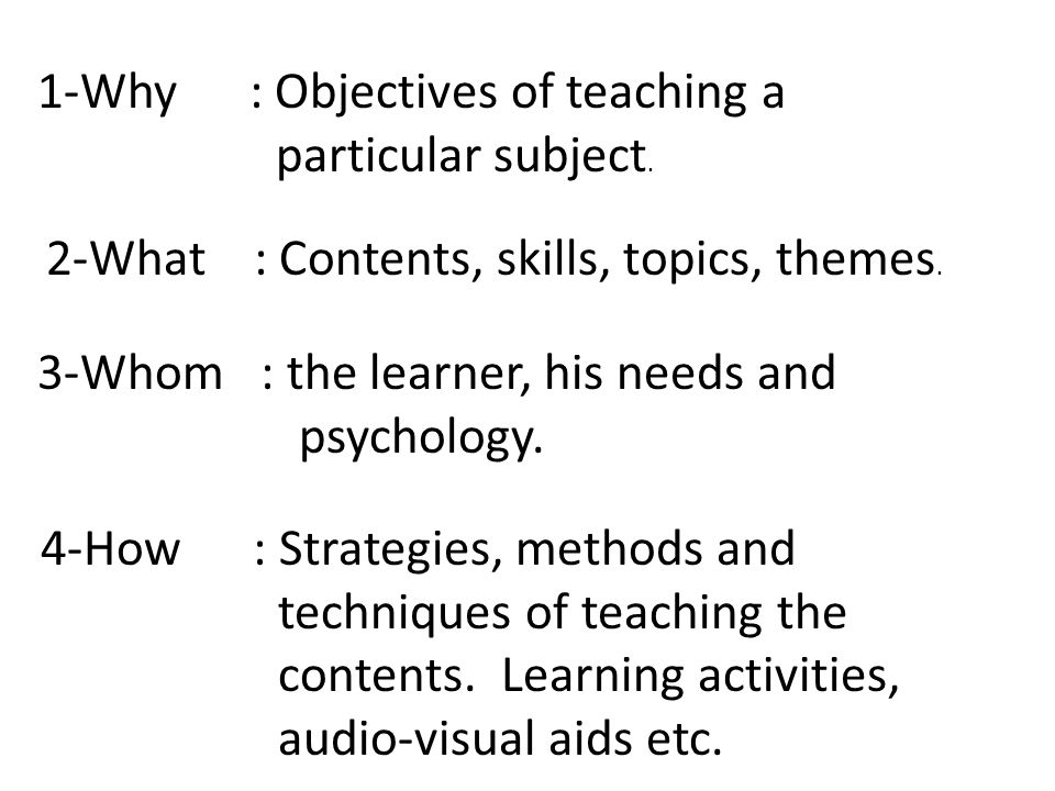 1-Why : Objectives of teaching a