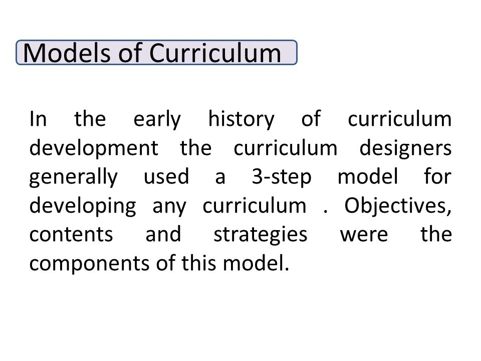 Models of Curriculum