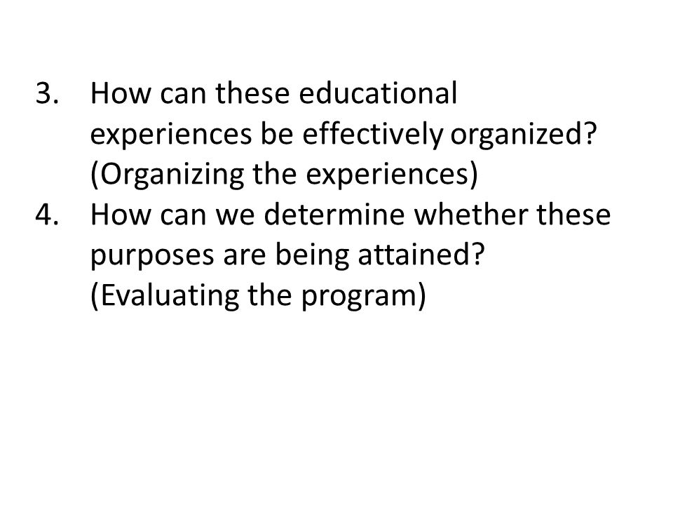 How can these educational experiences be effectively organized