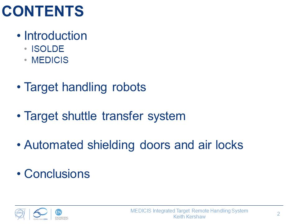 MEDICIS Integrated Target Remote Handling System Keith Kershaw