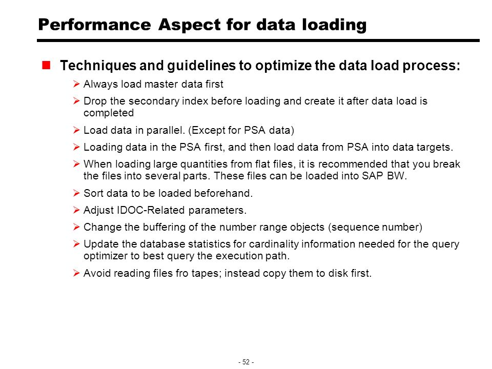 sap bw parallel data load Using background events short dumps and terminations are recognized and handled respectively [7] [9] figure 1: building a process flow: data loading from info packages in parallel to 1 info cube 2 data load manifestation one of the bw's strongest selling points is its business objects developed by sap based on.