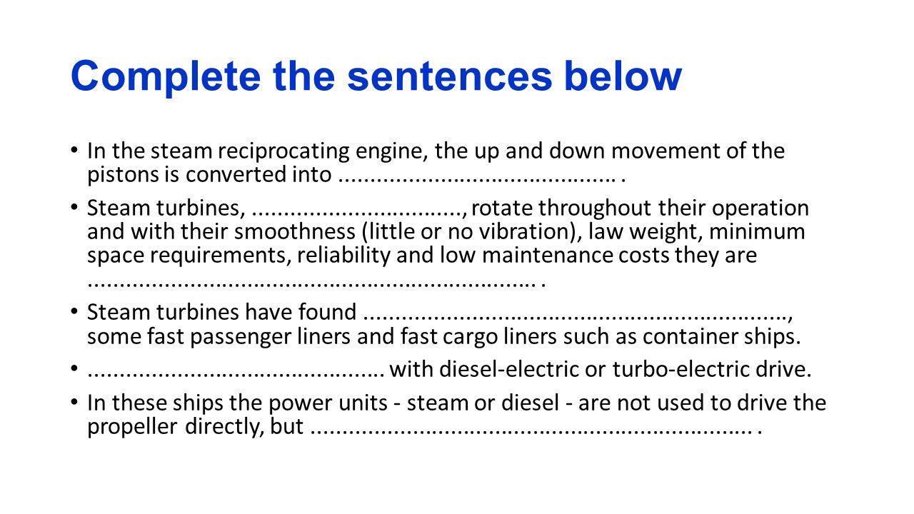 Complete the sentences below