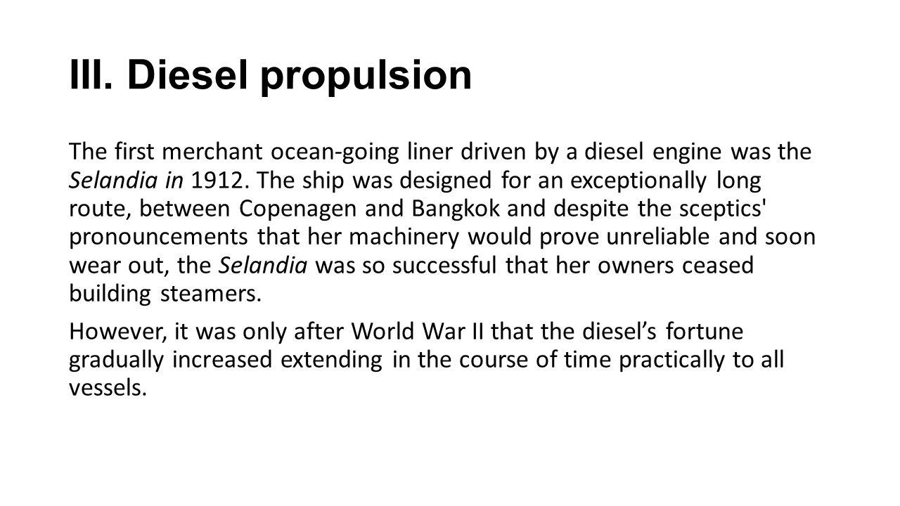 III. Diesel propulsion