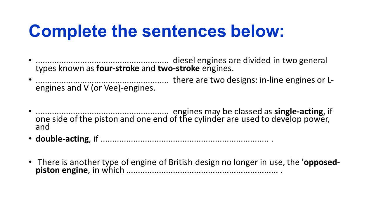 Complete the sentences below: