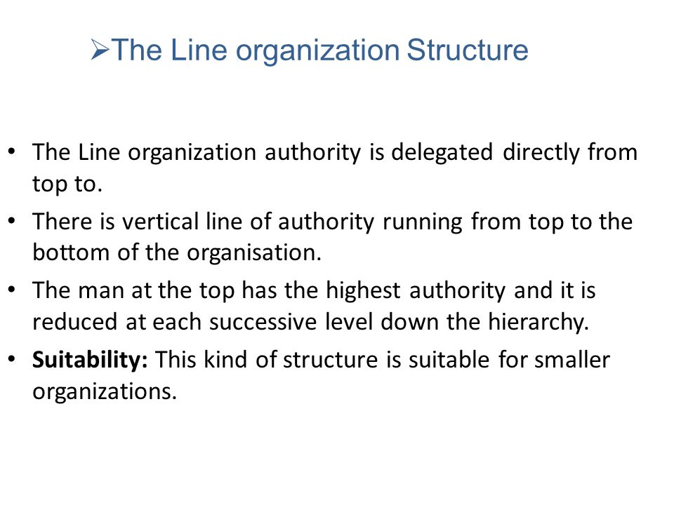 The Line organization Structure