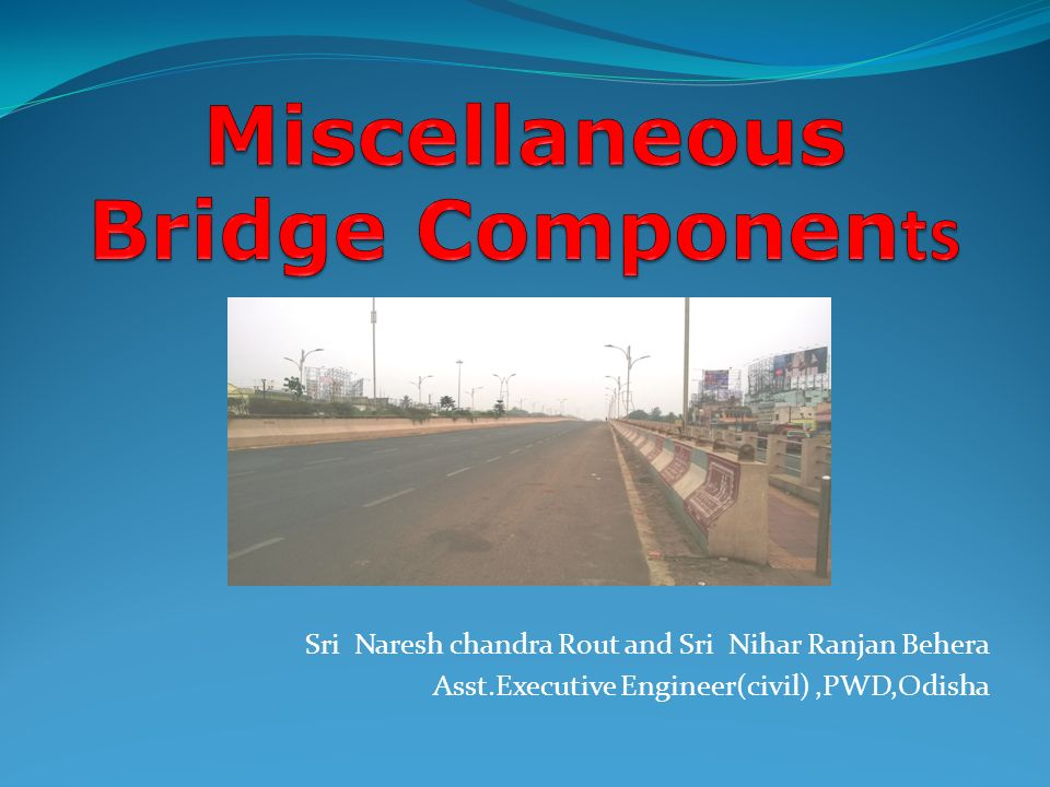 Miscellaneous Bridge Components