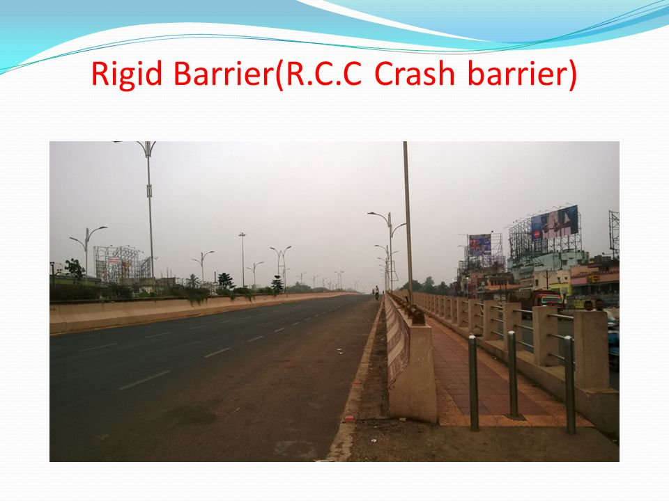 Rigid Barrier(R.C.C Crash barrier)