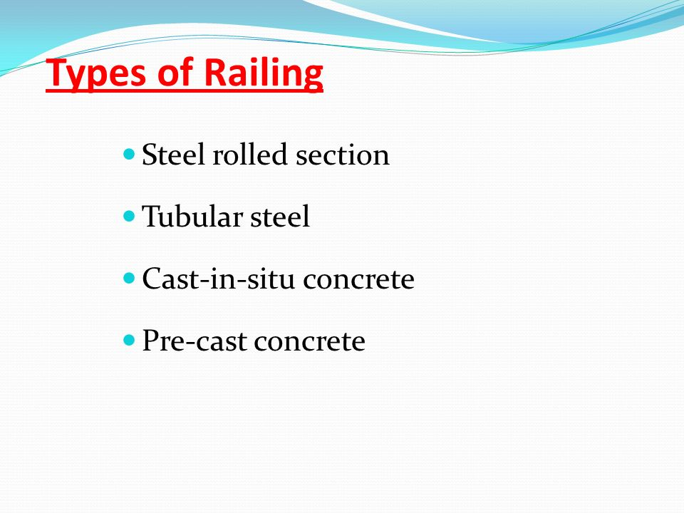 Types of Railing Steel rolled section Tubular steel