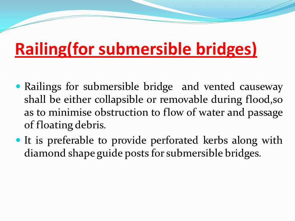 Railing(for submersible bridges)