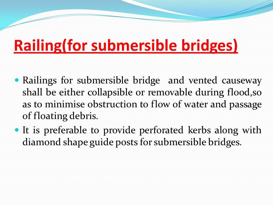 Railing(for submersible bridges)