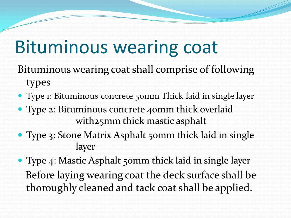 Bituminous wearing coat