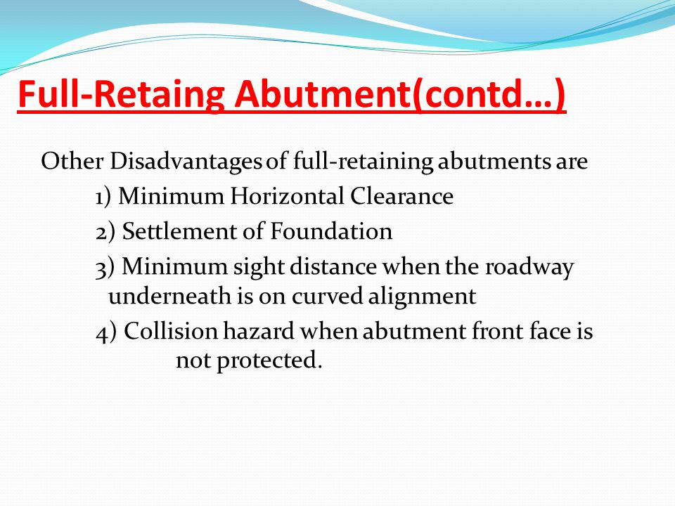 Full-Retaing Abutment(contd…)